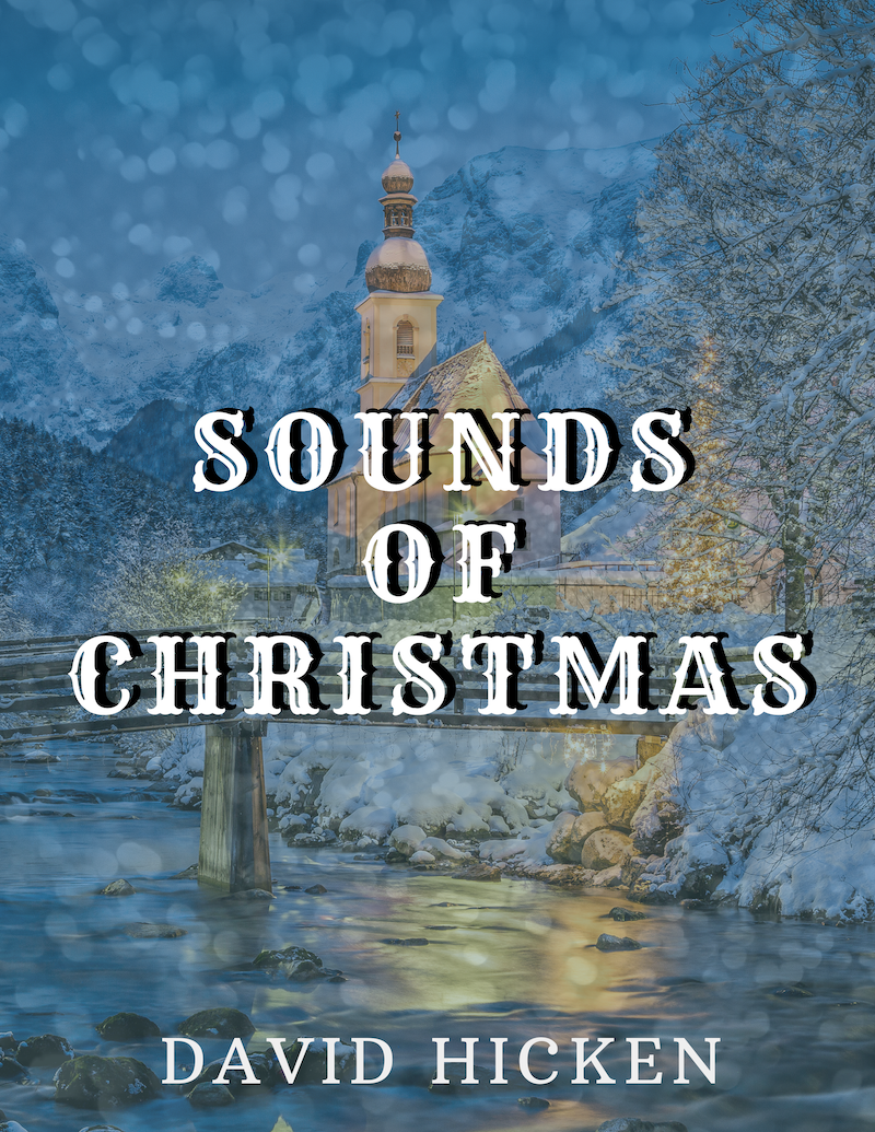 Sounds Of Christmas Piano Book by David Hicken