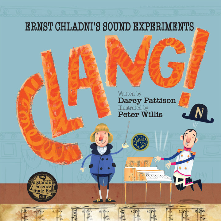 Clang! | NSTA Outstanding Science Trade Book
