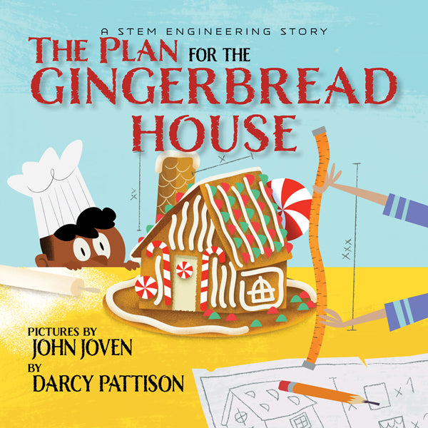 The Plan for the Gingerbread House