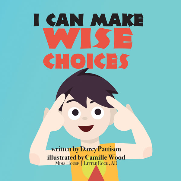 Cover of I Can Make Wise Choices | MimsHouse