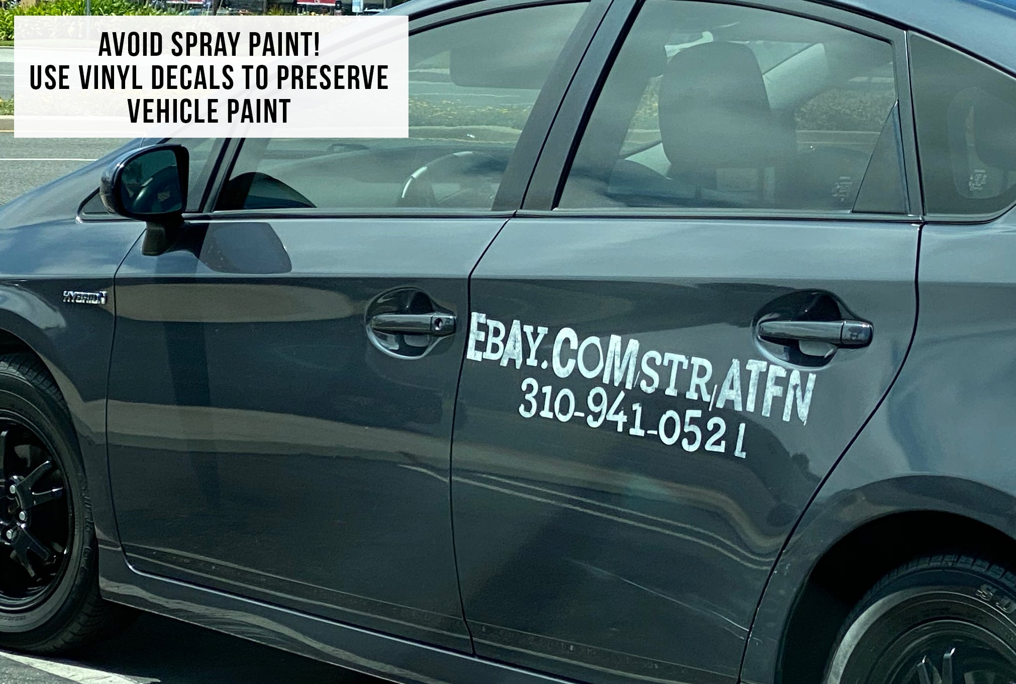 don't use spray paint for vehicle lettering, use professional decals