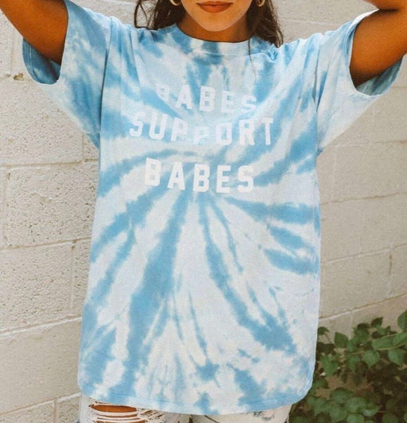 Tie Dye Babes Support Babes Tee