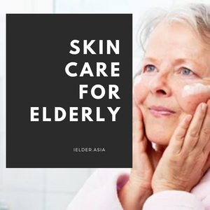 Skin care for elderly