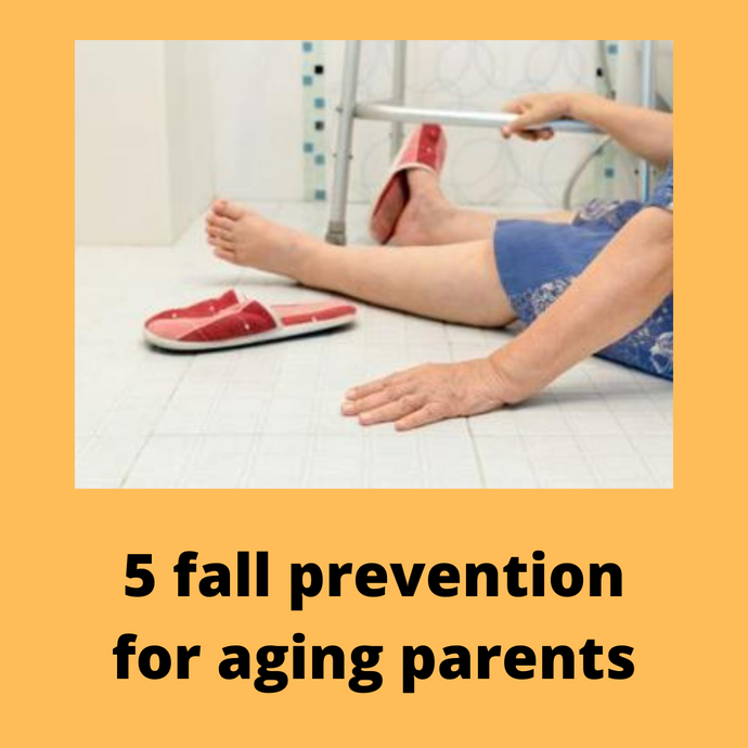 5 fall prevention for aging parents