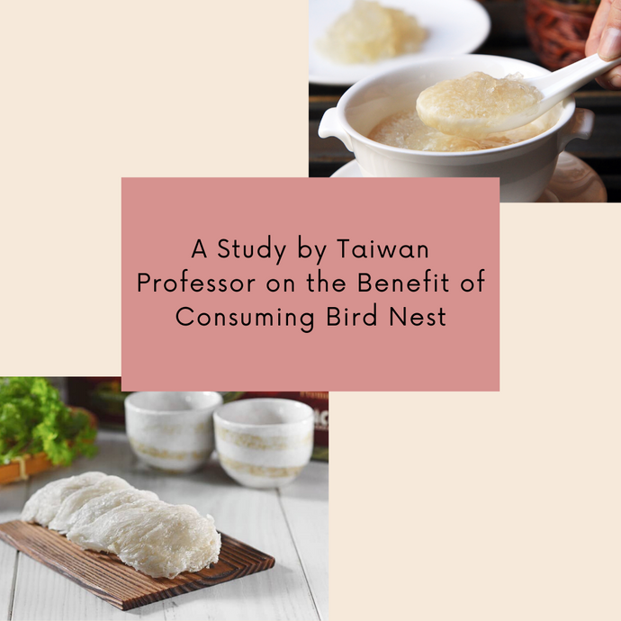 A Study by Taiwan Professor on the Benefit of Consuming Bird Nest