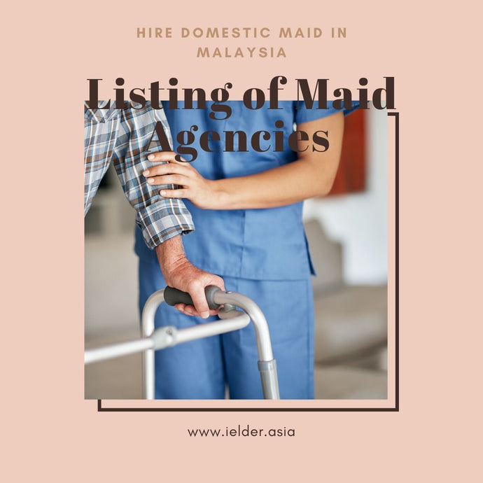 List of Maid Agency who can take care your aging parents