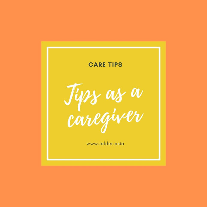 Tips As A Caregiver