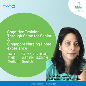 Zoom Event: Cognitive Training for Senior & Singapore Nursing Home experience