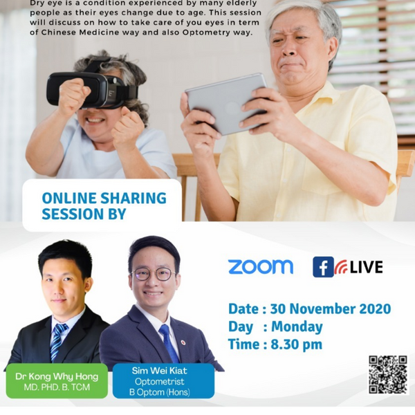 Senior Care Education Series- Elderly Dry Eye Care (Presented by Dr Kong Why Hong & Mr Sim Wei Kiat)