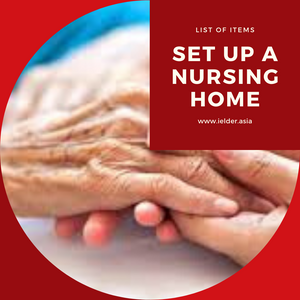 List of items required when setting up a nursing home