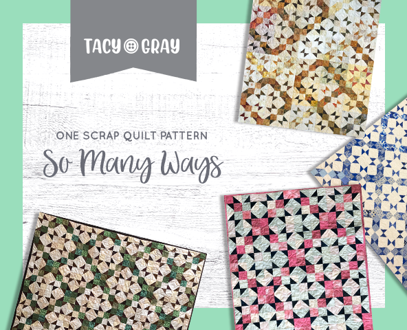 One Scrap Quilt Pattern, So Many Ways