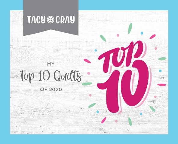 My Top 10 Quilts of 2020