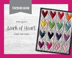 Work of Heart Mini Quilt Free Pattern