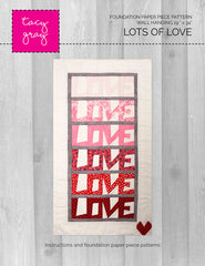 Lots of Love Quilt Pattern