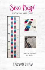 Sew Big! Growth Chart Quilt Pattern
