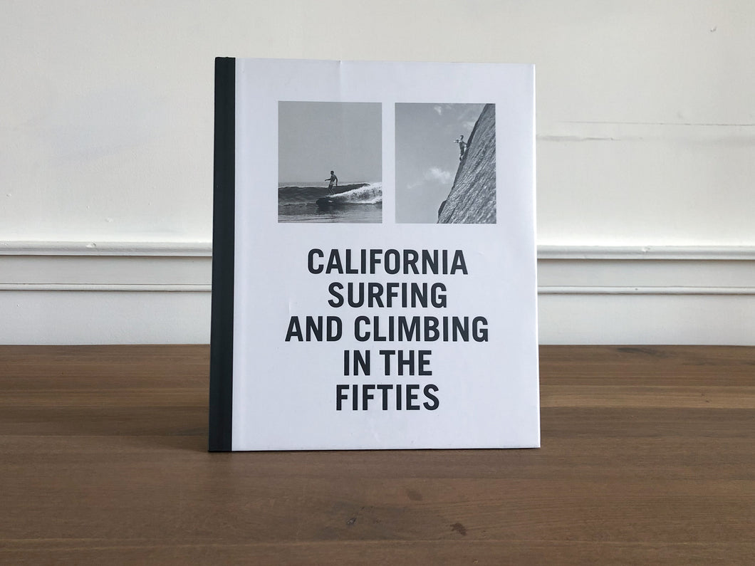 California Surfing and Climbing