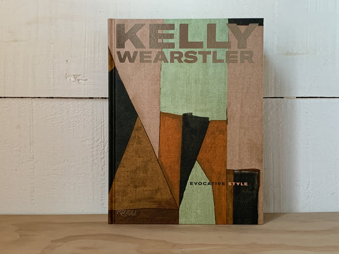 Kelly Wearstler - Evocative Style