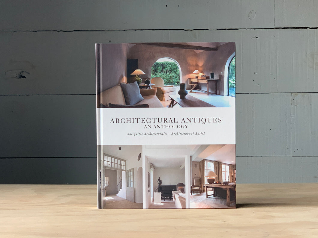 Architectural Antiques - An Anthology