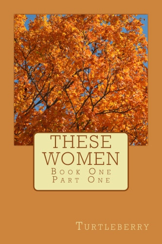 These Women Book 1 Part 1