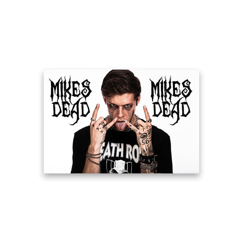 Mike's Dead Poster