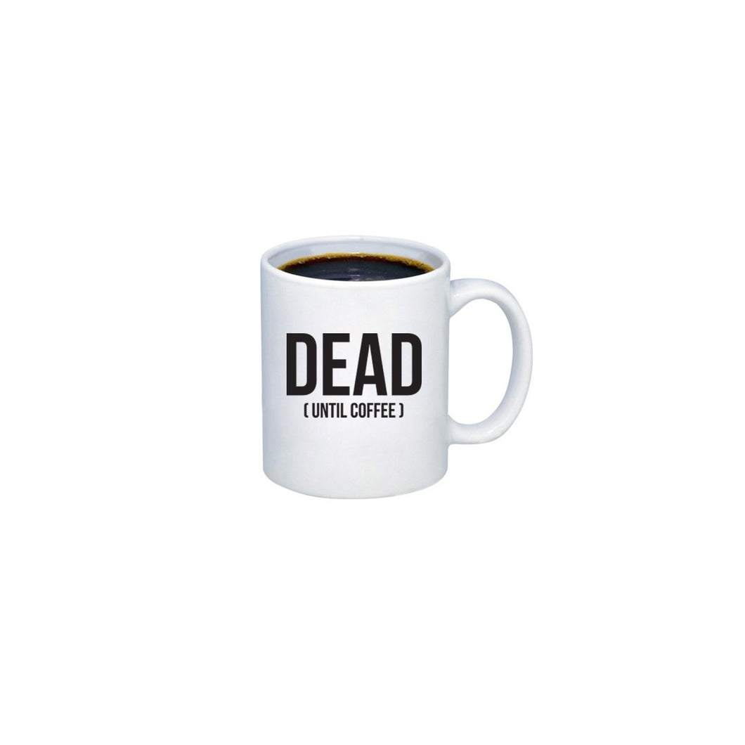 Mike's Dead Coffee Mug