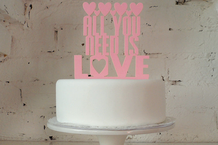 All You Need Is Love' Cake Topper