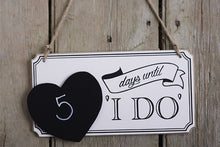 Countdown to 'I Do' Wooden Chalkboard Sign