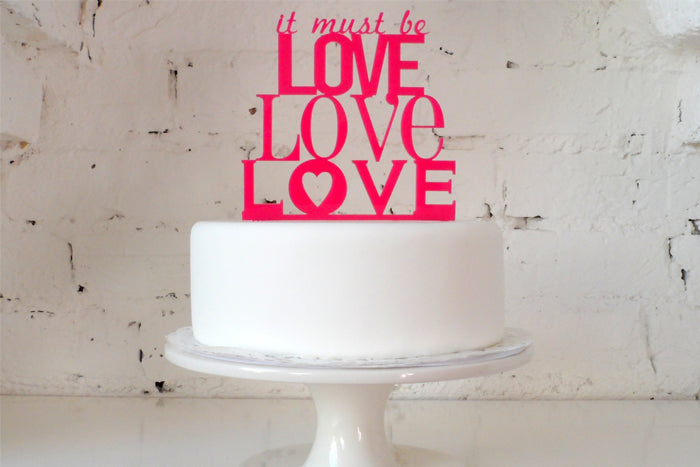 It Must Be Love, Love, Love' Cake Topper