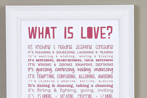What is Love?' Poem Print