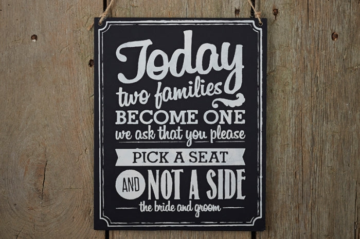 Pick a Seat' Chalkboard Wooden Sign