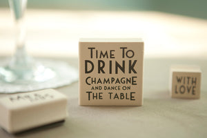Drink Champagne' Rubber Stamp