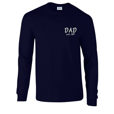 Dad Est. 2017 Mens long Sleeve- Mens Embroidered Long Sleeve.  Gildan® - Ultra Cotton® 100% Cotton Long Sleeve T-Shirt. G2400. - Whynotstopnshop.com