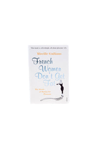 French Women Don't Get Fat - The Secret of Eating for Pleasure - Book
