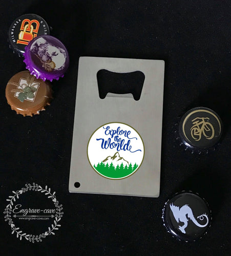 Bottle Opener- Explore the World