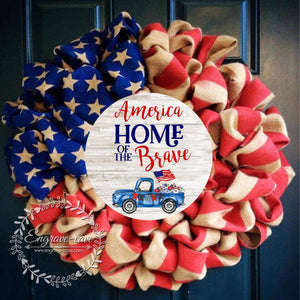 Wreath Sign Home of the Brave