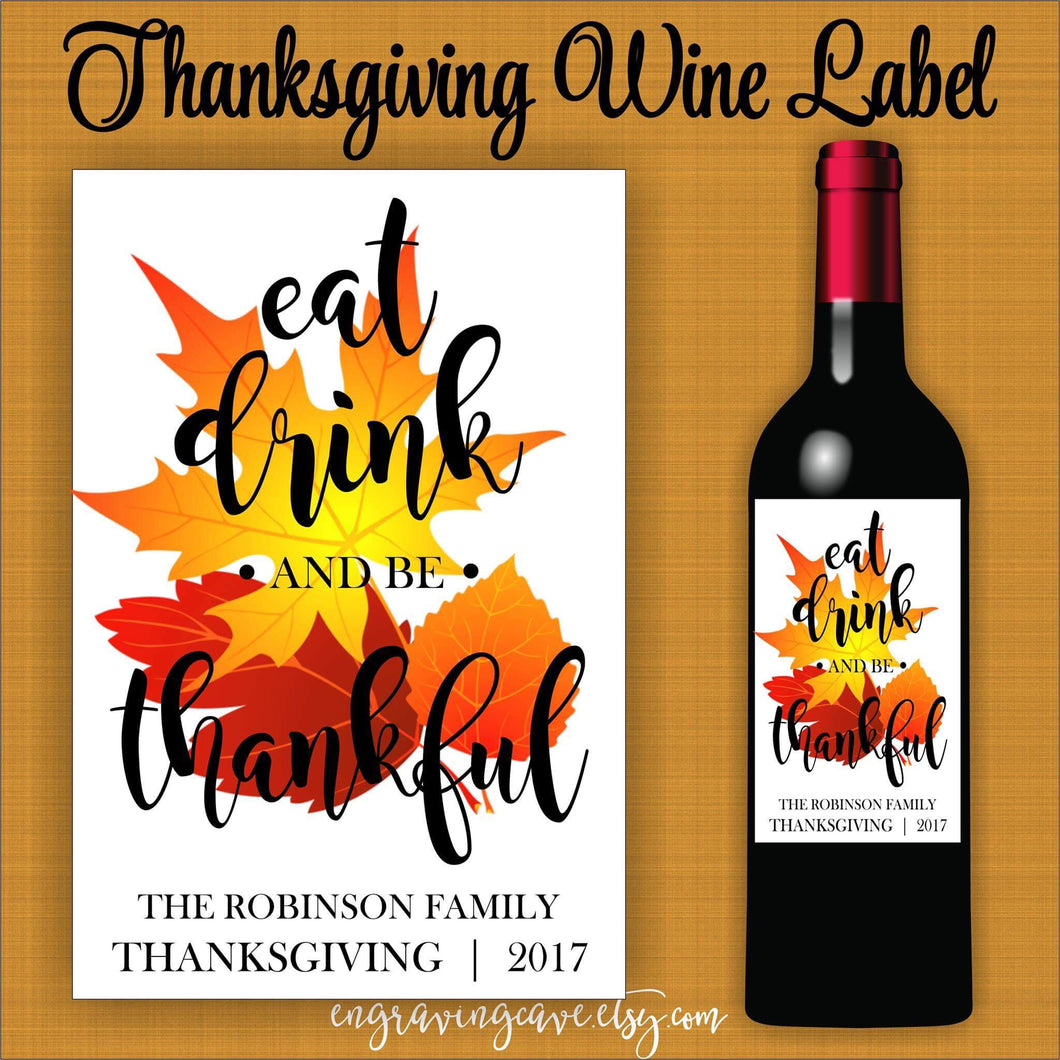 Eat, Drink & Be Thankful Label