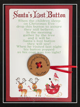 Load image into Gallery viewer, Santa's Lost Button