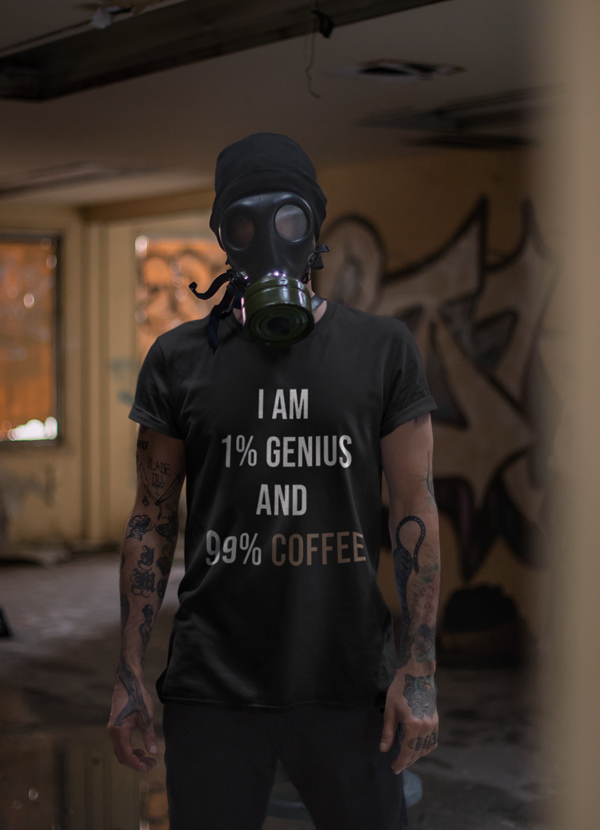 I am 99% coffee T-shirt - Trendsetterco