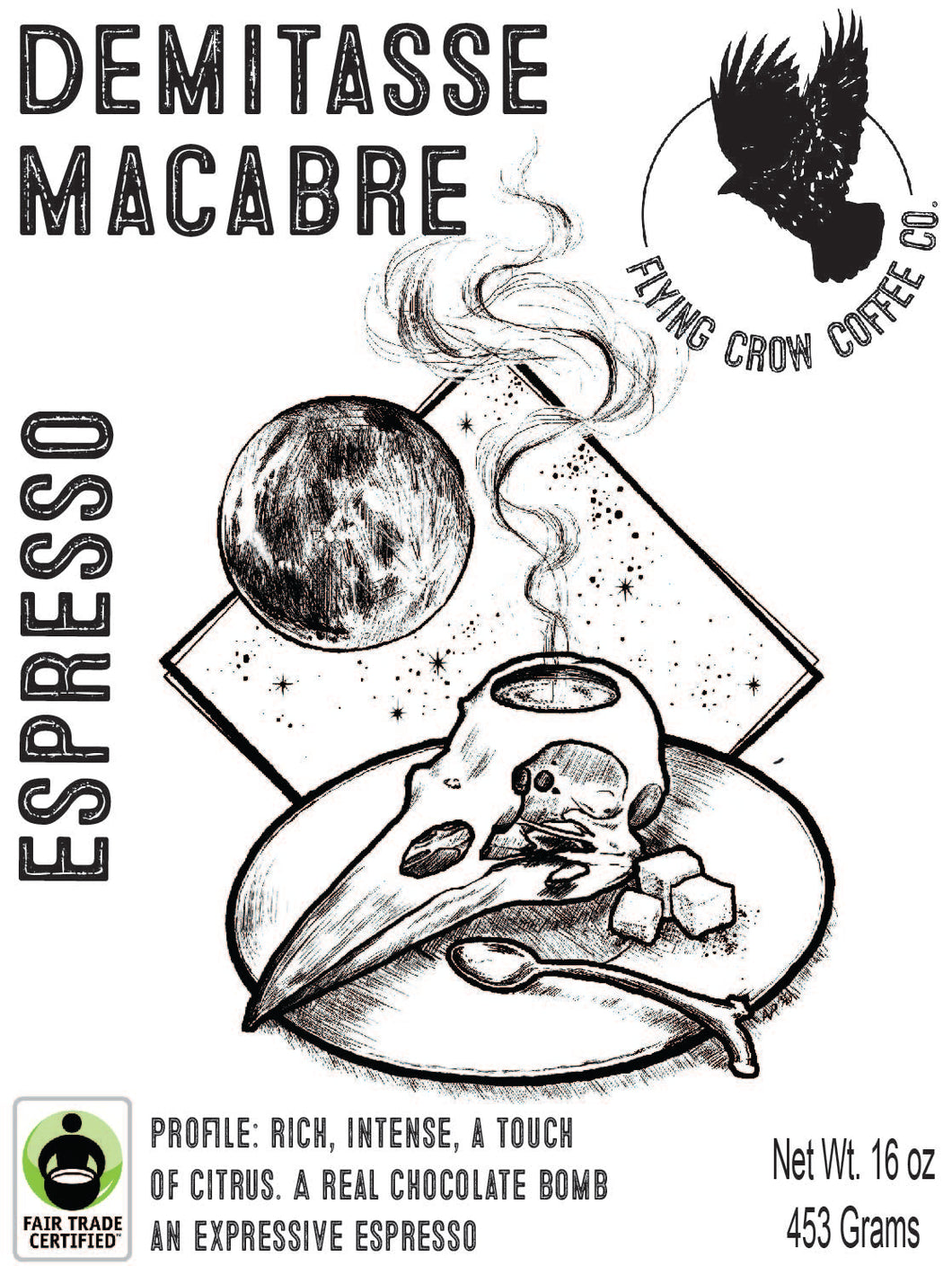 Demitasse Macabre Espresso Blend FTO - Dark Roast - One Pound
