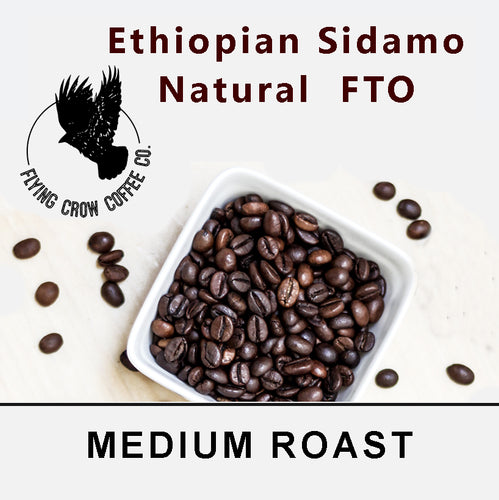 Ethiopian Sidamo Natural FTO - Medium Roast - One Pound