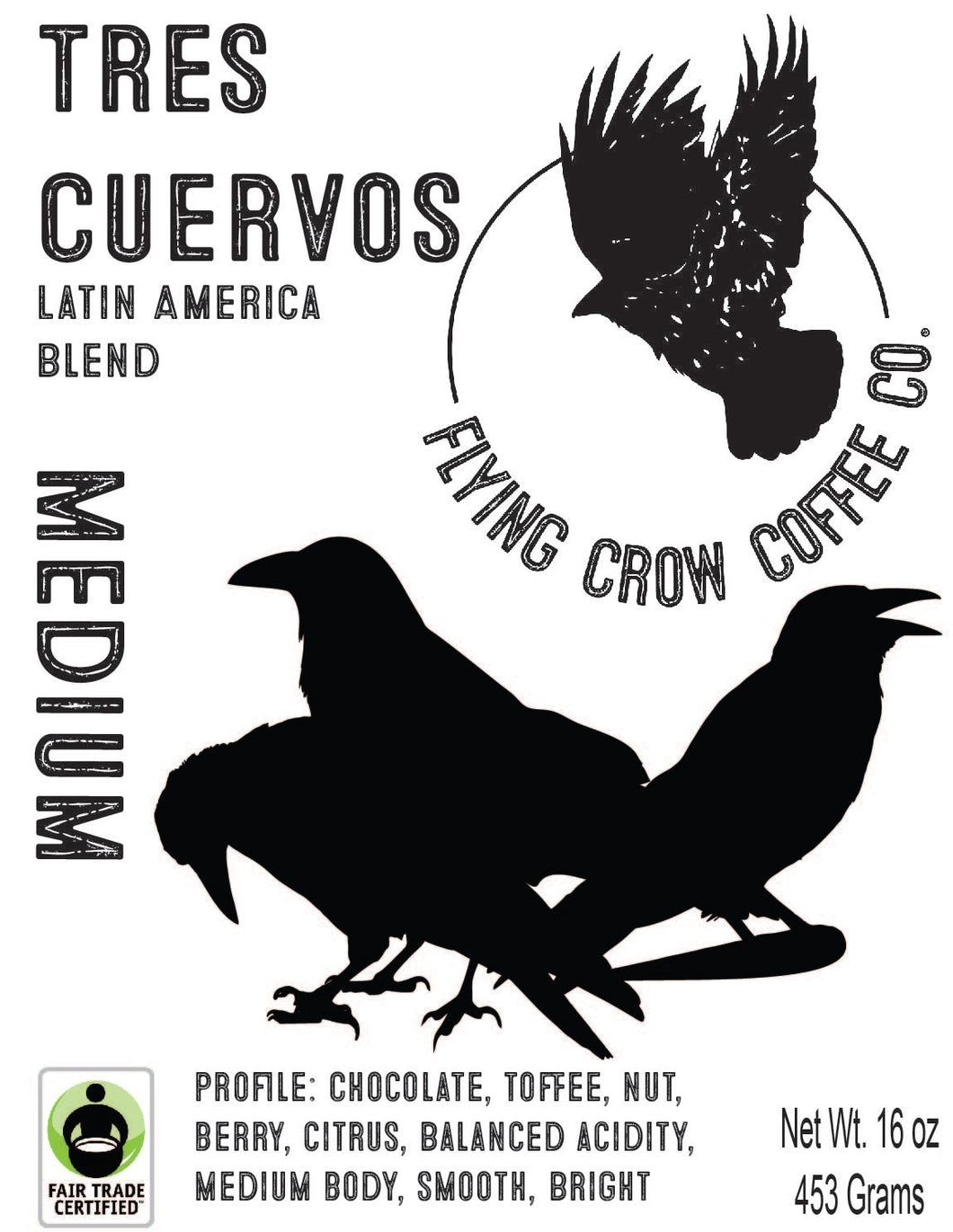 Tres Cuervos Blend FTO - Medium Roast