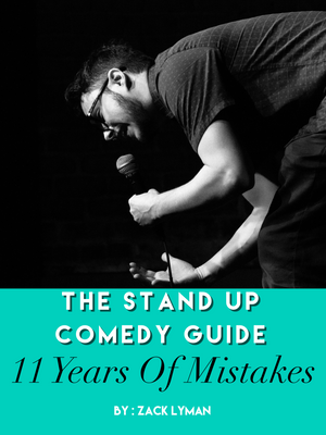 Stand Up Comedy How To Book - 11 Years Of Mistakes