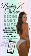 Load image into Gallery viewer, BODIEZ X CHELSEA BIKINI BODY BLITZZ