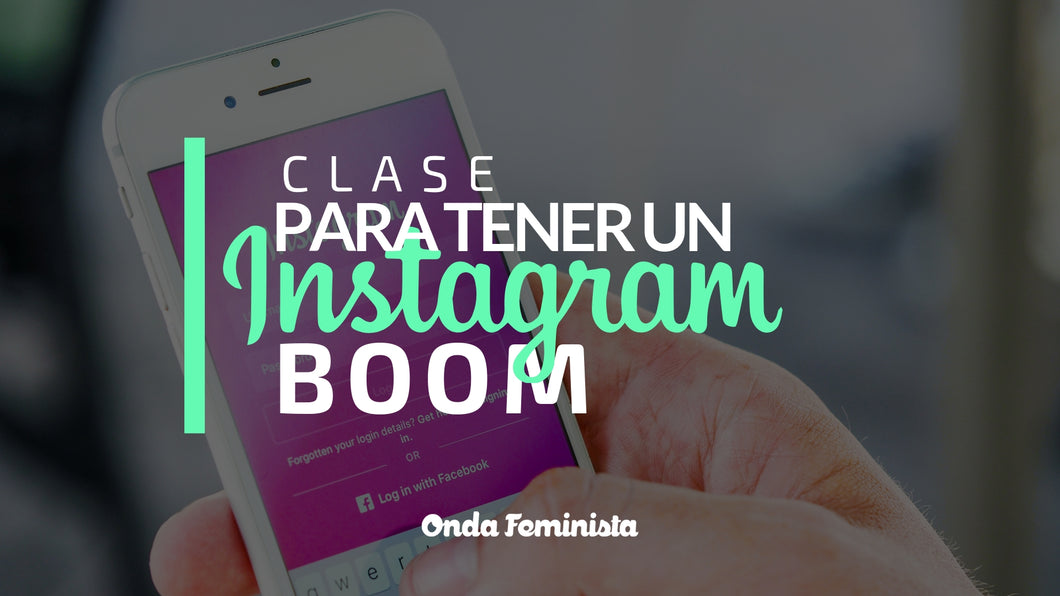Clase: Marketing en Instagram para Emprendedoras que funciona