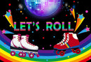 Color Photography Background Roller Skate Theme Backdrop Baby Skating Birthday Party Let's Roll Glow Skate Photo Studio Backdrop