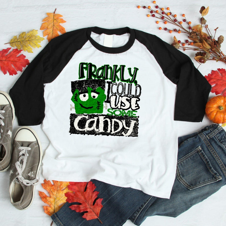 Halloween Shirt - Frankly I could Use Some Candy