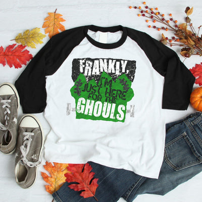 Halloween Shirt - Frankly I'm Here for the Ghouls