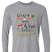 LET'S BAKE STUFF, DRINK WINE, AND WATCH HALLMARK MOVIES | ADULT SHIRT