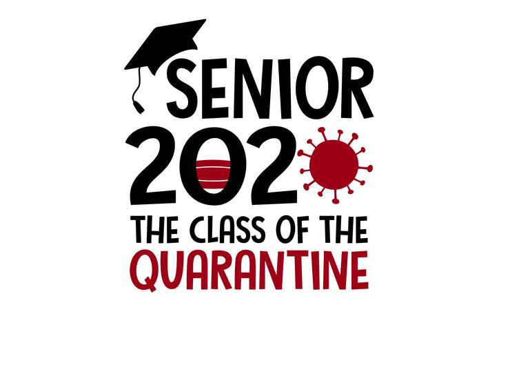 SENIOR 2020 The Class of the Quarantine