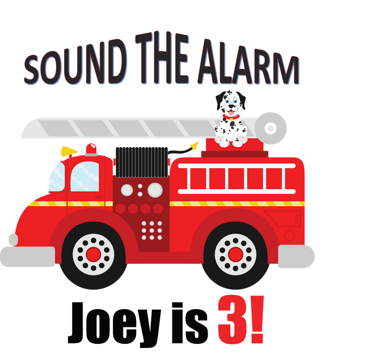 Birthday Shirt - Sound The Alarms Firetruck Birthday Shirt